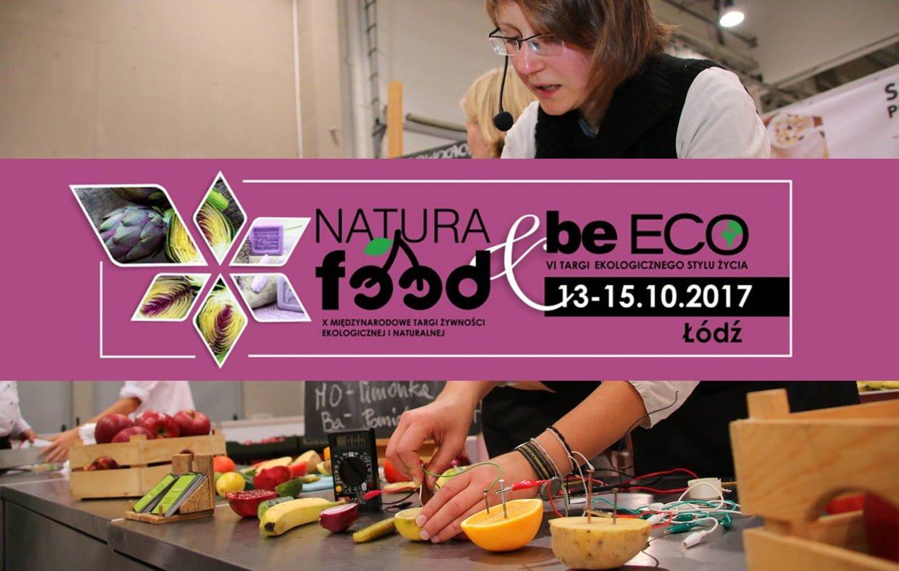 Ekologiczny styl życia: Targi Natura FOOD / BeEco
