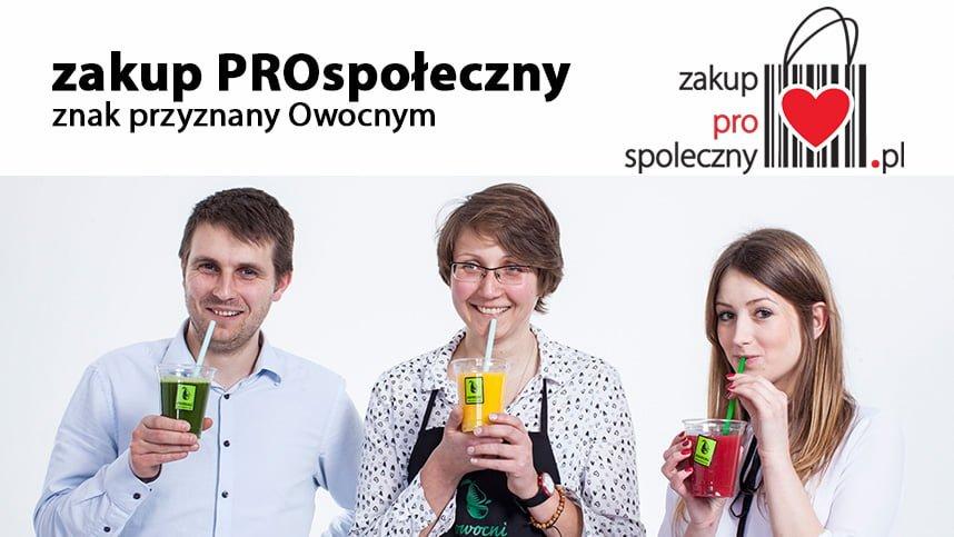 """Znak """"Zakup ProSpołeczny"""" dla Owocnych"""