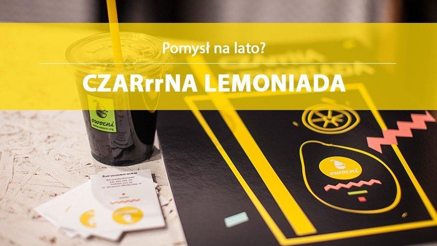 Na upał? Przepis na czarną lemoniadę!